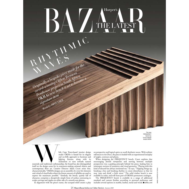 Frequency Bench by OKHA features this month in Harpers Bazaar Interiors